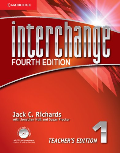 Interchange Level 1 Teacher's Edition with Assessment Audio CD/CD-ROM (Interchange Fourth Edition) (Level 1 Teachers Book)