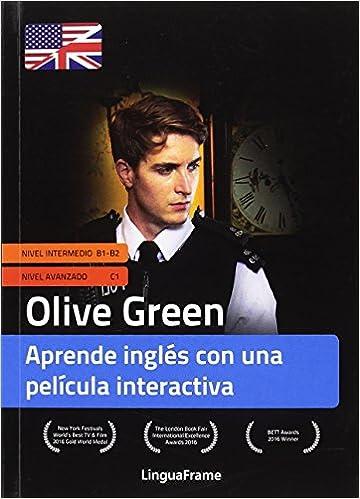 Amazon Com Olive Green Aprende Ingles Con Una Pelicula Interactiva B1 C1 Spanish And English Edition 9788494698538 Linguaframe S L Books