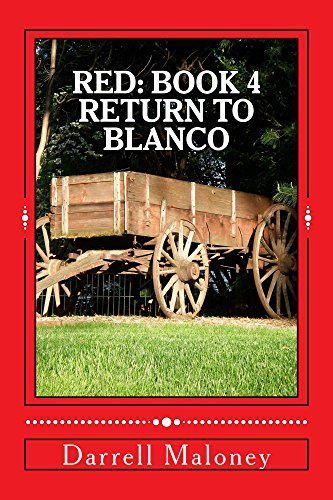 Return to Blanco (Red Book 4) by [Maloney, Darrell]