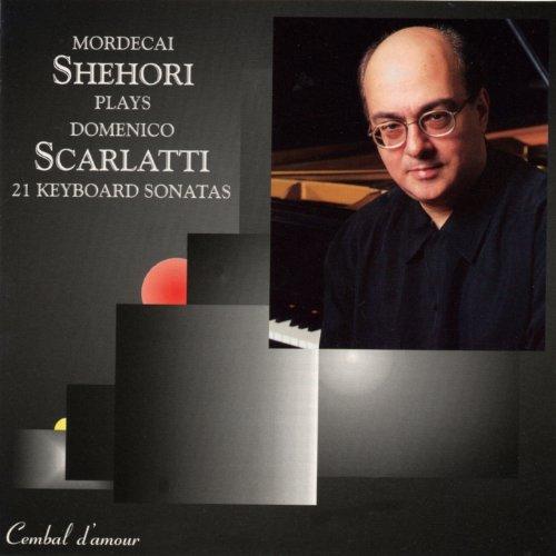 Amazon.com: Mordecai Shehori Plays 21 Keyboard Sonatas by Domenico
