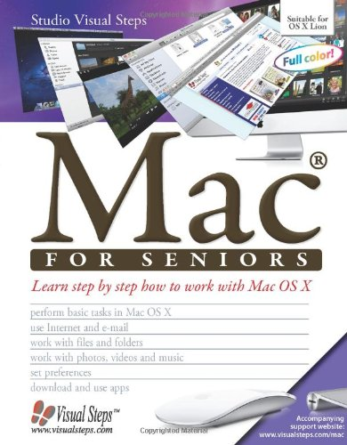 Mac for Seniors (Computer Books for Seniors series): Studio Visual