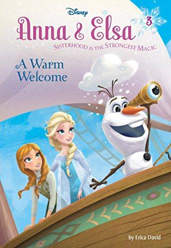 Anna & Elsa #3: A Warm Welcome (Disney Frozen) (A Stepping Stone -