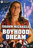 Shawn Michaels Boyhood Dream [Import anglais]