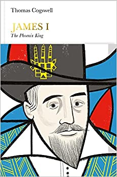 James I (Penguin Monarchs): The Phoenix King