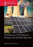 img - for Handbook of Transitions to Energy and Climate Security (Routledge International Handbooks) book / textbook / text book