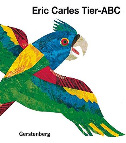 Eric Carles Tier-ABC: Mit Reimen zum Raten