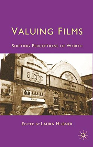 Valuing Films: Shifting Perceptions of Worth