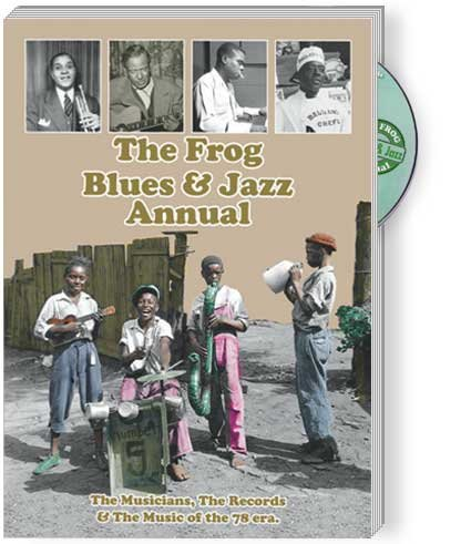 Book cover from The Frog Blues & Jazz Annual No.5 (The Musicians, the Records & the Music of the 78 era.) by Paul Swinton
