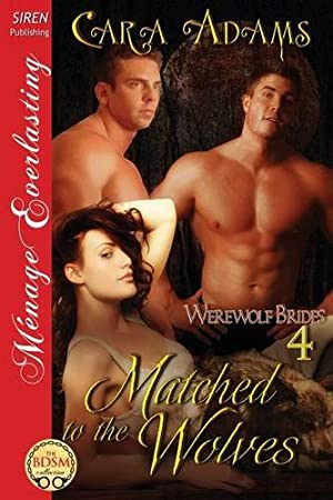 book cover of Matched to the Wolves