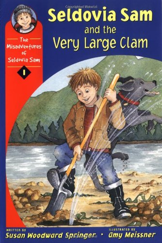 Seldovia Sam and the Very Large Clam (Misadventures of Seldovia Sam)