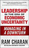 img - for Leadership in the Era of Economic Uncertainty: Managing in a Downturn book / textbook / text book