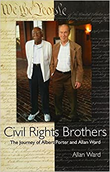 Book Civil Rights Brothers: The Journey of Albert Porter and Allan Ward by Allan Ward (2014-05-23)