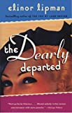 The Dearly Departed, Elinor Lipman, 0375724583