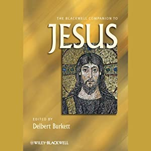 The Blackwell Companion to Jesus Audiobook