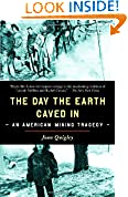 #3: The Day the Earth Caved In: An American Mining Tragedy