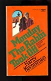Monday the Rabbi Took Off, Harry Kemelman, 0449231631