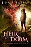 Heir Of Doom (The Roxanne Fosch Files Book 2)