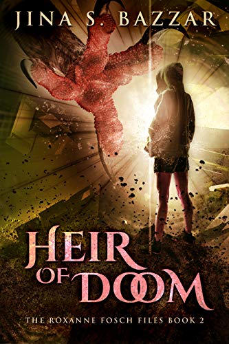 Heir Of Doom (The Roxanne Fosch Files Book 2) by [Bazzar, Jina S.]