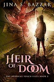 Heir Of Doom (The Roxanne Fosch Files Book 2)