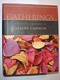 Gatherings, Elaine Cannon, 1570087083