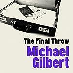 The Final Throw | Michael Gilbert