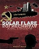 Solar Flare (Dr. Dan Trix Mystery Series Book #7)
