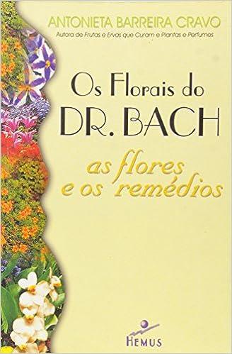 Os Florais do Dr Bach