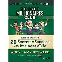Secret Millionaires Club: Warren Buffett′s 26 Secrets to Success in the Business of Life