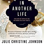 In Another Life | Julie Christine Johnson