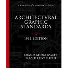 Architectural Graphic Standards for Architects, Engineers, Decorators, Builders and Draftsmen