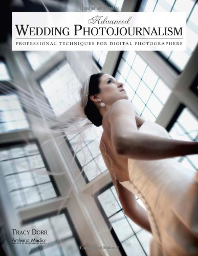 [PDF] Advanced Wedding Photojournalism: Professional Techniques for Digital Photographers Free Download | Publisher : Amherst Media Inc. | Category : Computers & Internet | ISBN 10 : 1584289945 | ISBN 13 : 9781584289944
