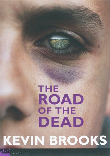 The Road of the Dead (Push Fiction)