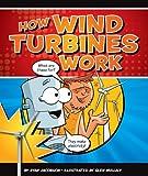 How Wind Turbines Work, Ryan Jacobson, 1609732243