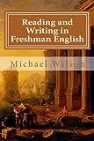 Reading and Writing in Freshman English
