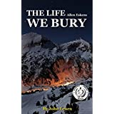 The Life We Bury: by Allen Eskins | Chapter Compilation