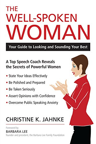 The Well-Spoken Woman: Your Guide to Looking and Sounding Your Best by Unknown
