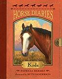 Horse Diaries #3: Koda (Horse Diaries series)