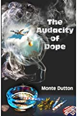 The Audacity of Dope Paperback