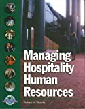 Managing Hospitality Human Resources, Woods, Robert H., 0866121021