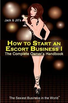 hymen how to start an escort business