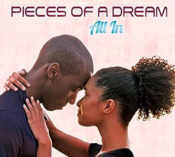 """Resultado de imagen de Pieces of a Dream: """"All in"""""""