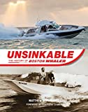 img - for Unsinkable: The History of Boston Whaler book / textbook / text book