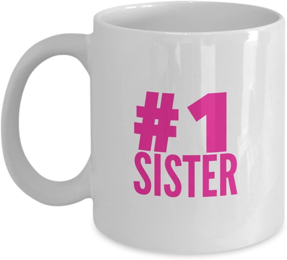Number One 1 Sister Coffee Tea Mug Gift For Women Kitchen Dining