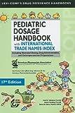 Pediatric Dosage Handbook with International Trade Names Index, Carol K. Taketomo and Jane H. Hodding, 1591952840