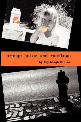 Orange Juice and Rooftops ebook