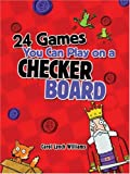 24 Games You Can Play on a Checker Board, Carol Lynch Williams, 1423600118