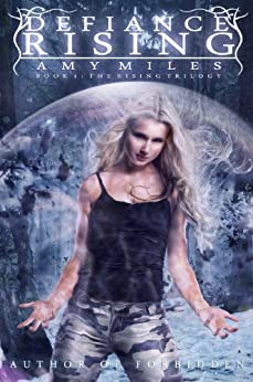 Defiance Rising (The Rising Trilogy Book #1) by [Miles, Amy]