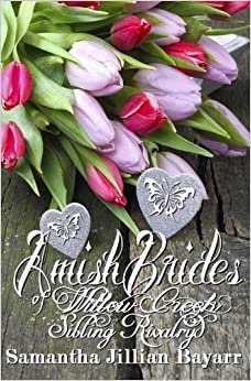 Amish Brides of Willow Creek: Sibling Rivalry: Book One