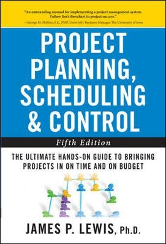 Download Project Planning, Scheduling, and Control: The Ultimate Hands-On Guide to Bringing Projects in On Time and On Budget , Fifth Edition pdf