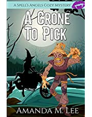 A Crone to Pick